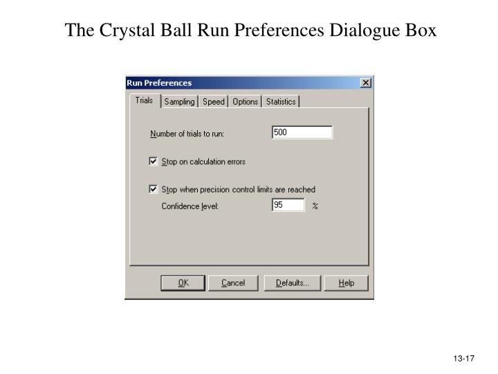 The Crystal Ball Run Preferences Dialogue Box