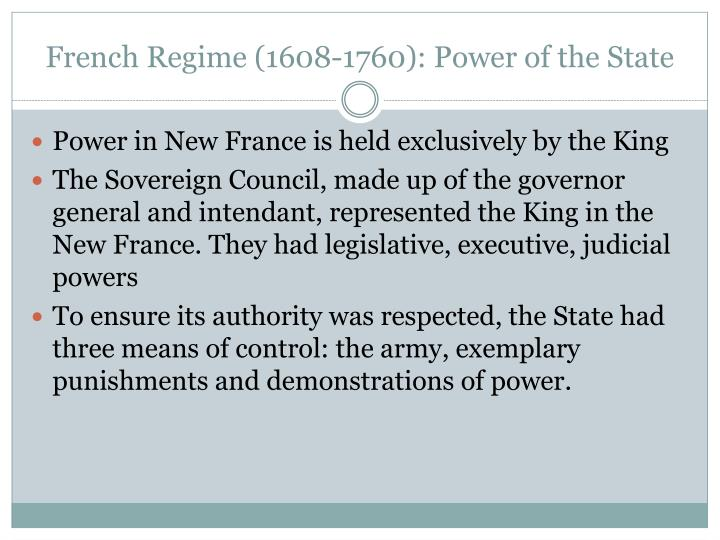 French regime 1608 1760 power of the state