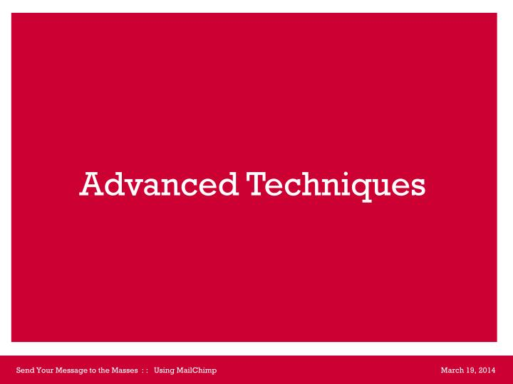 Advanced Techniques