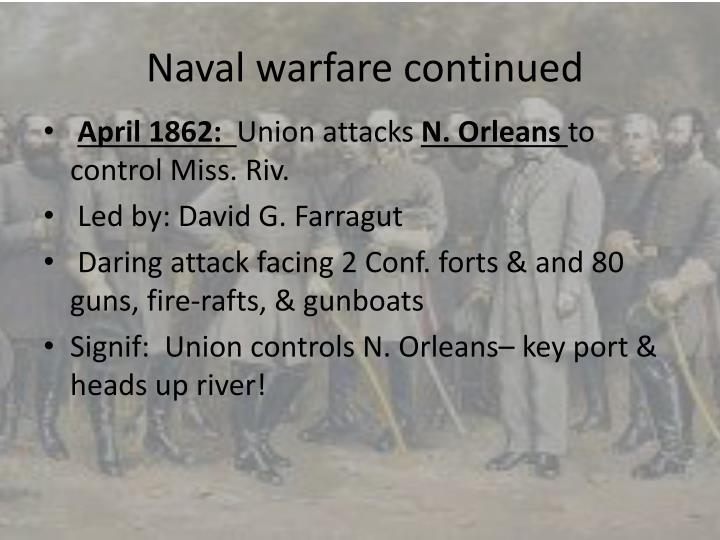 Naval warfare continued