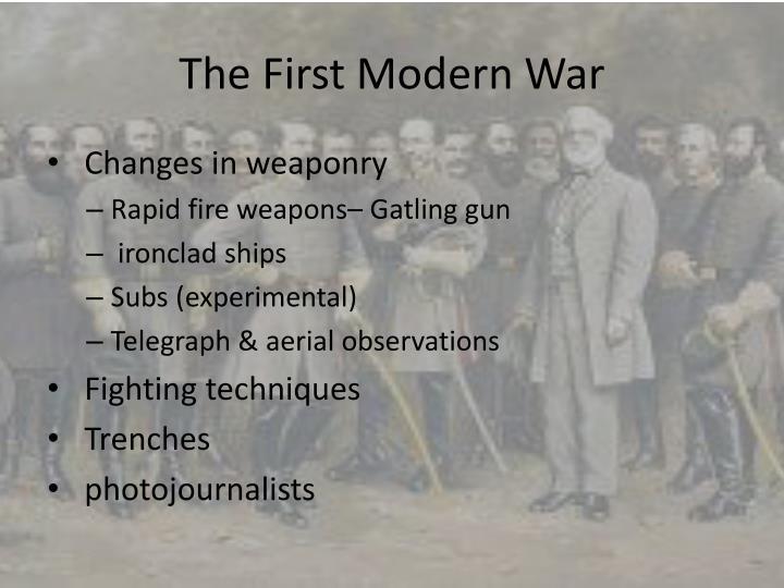 The First Modern War
