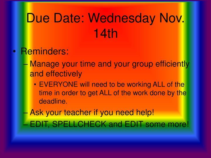 Due Date: Wednesday Nov. 14th
