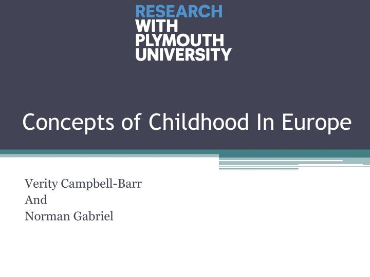 Concepts of Childhood In Europe
