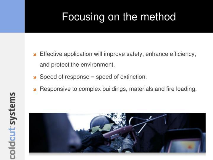 Focusing on the method