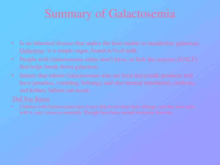 Summary of Galactosemia