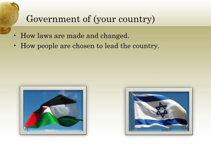 Government of (your country)