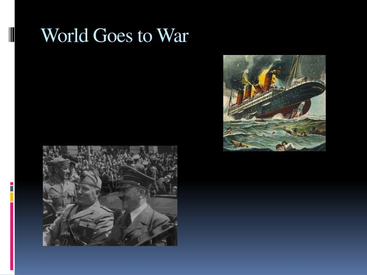 World Goes to War