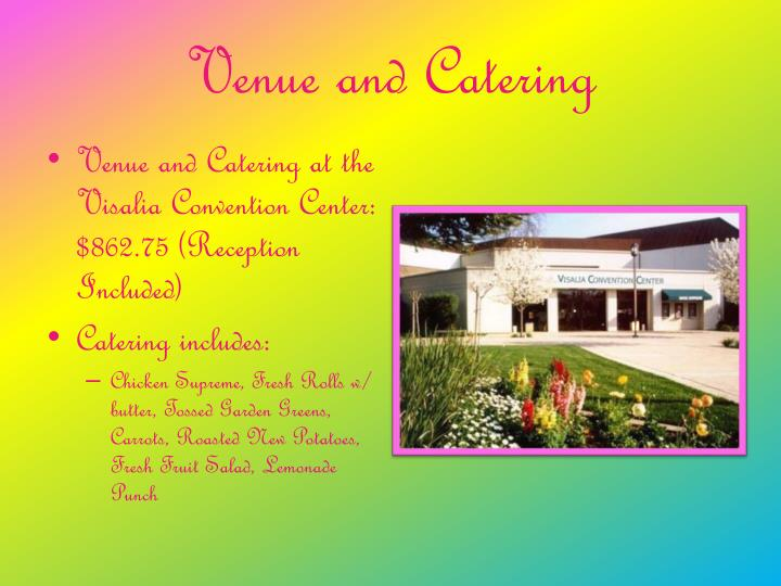 Venue and Catering