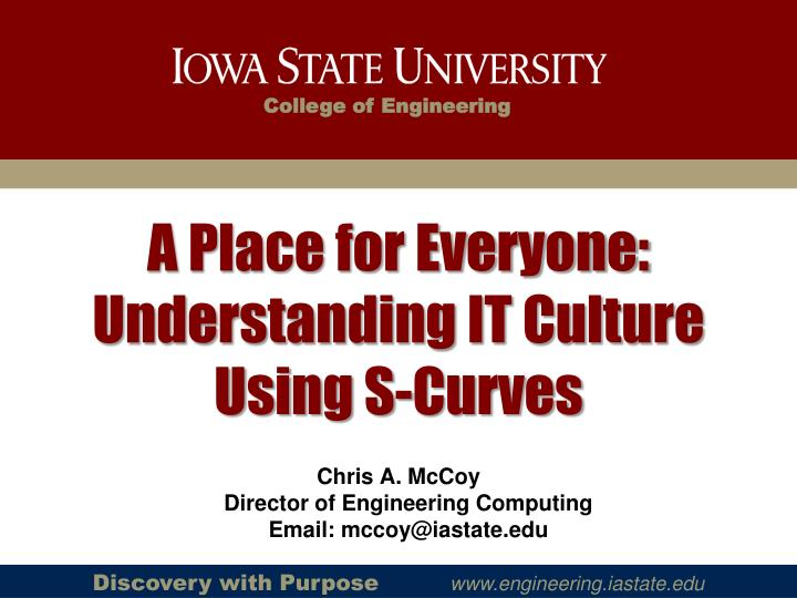 a place for everyone understanding it culture using s curves