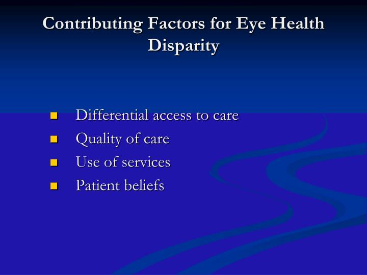 Contributing Factors for Eye Health Disparity