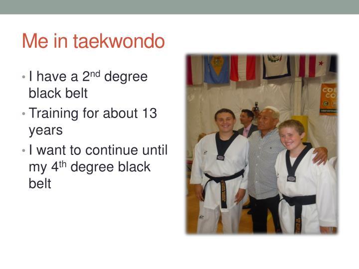 Me in taekwondo