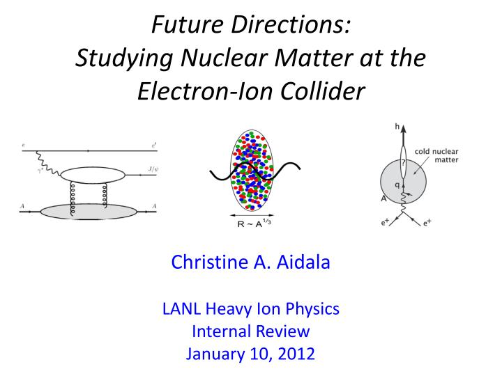 Future directions studying nuclear matter at the electron ion collider
