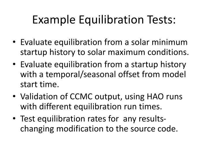 Example Equilibration Tests: