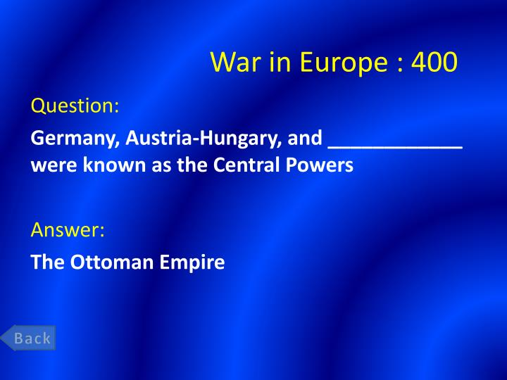 War in Europe : 400