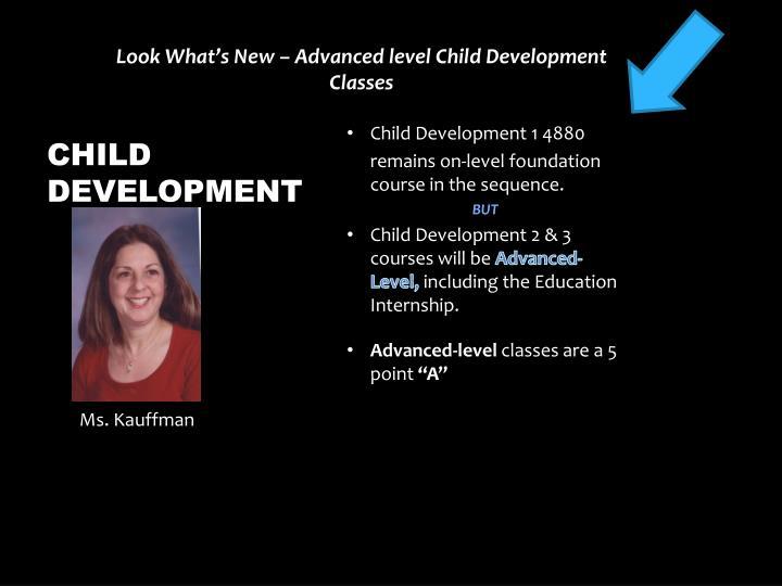Look What's New – Advanced level Child Development Classes