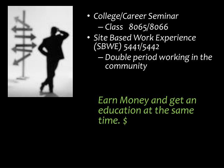 College/Career Seminar