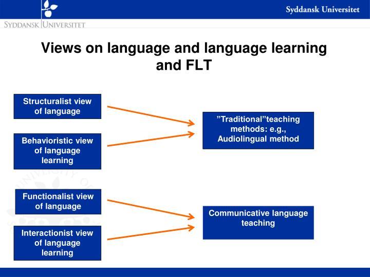Views on language and language learning