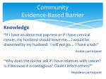 community evidence based barrier1