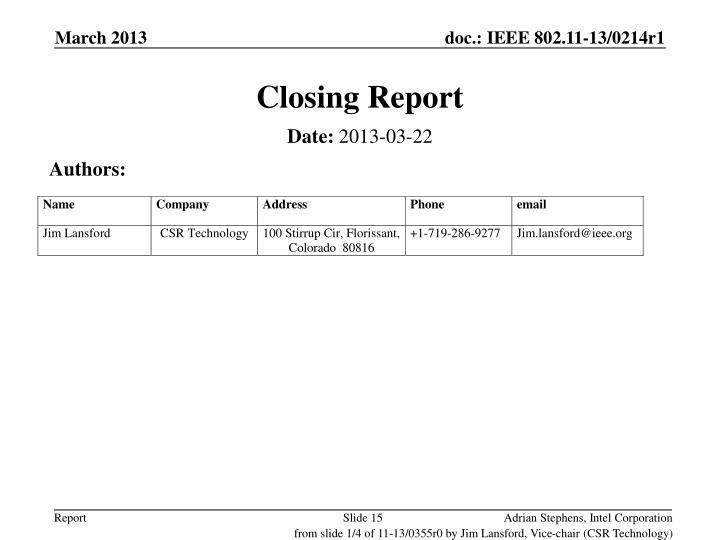 Closing Report