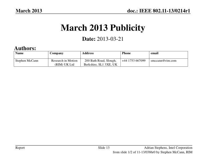 March 2013 Publicity