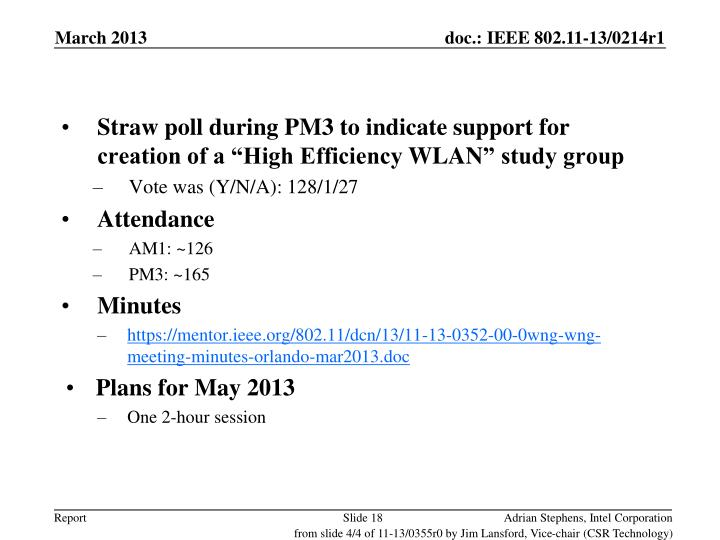 """Straw poll during PM3 to indicate support for creation of a """"High Efficiency"""
