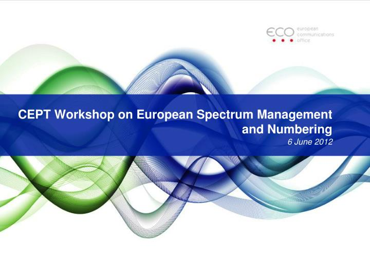 cept workshop on european spectrum management and numbering
