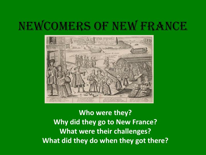 Newcomers of new france