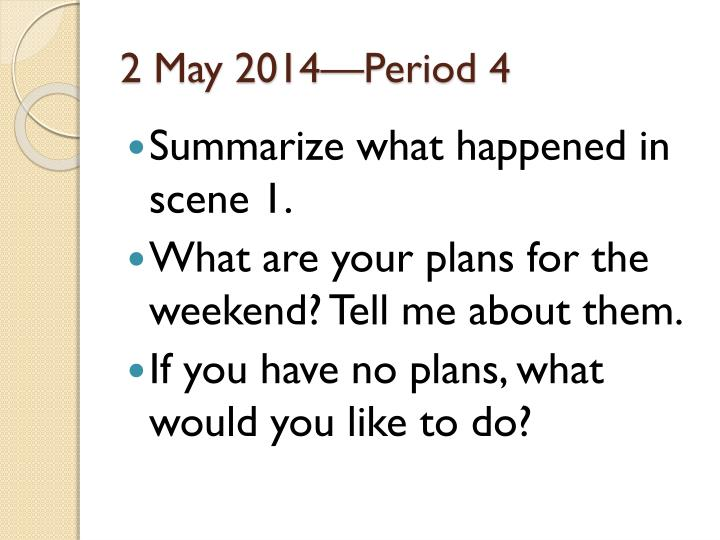 2 may 2014 period 4