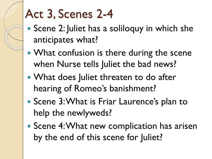 Act 3, Scenes 2-4