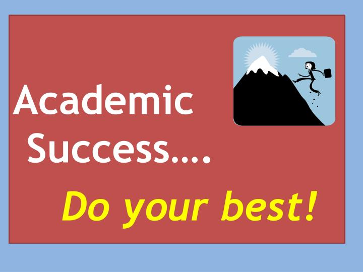 Academic Success….