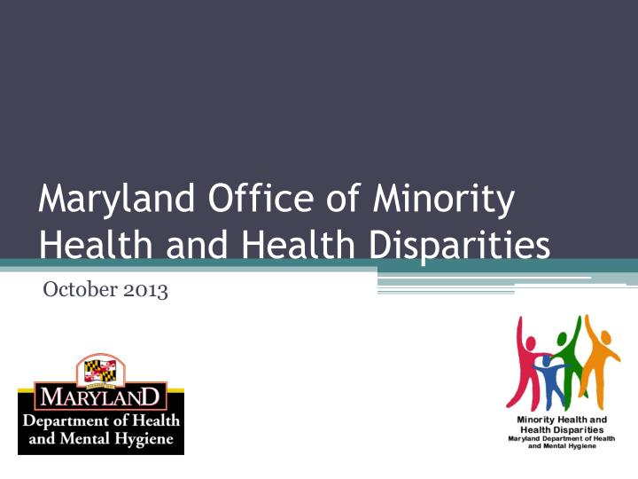 maryland office of minority health and health disparities