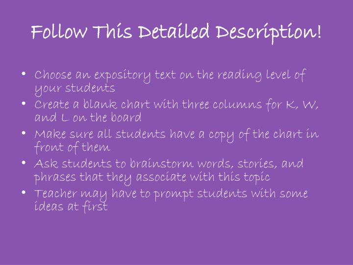 Follow This Detailed Description!
