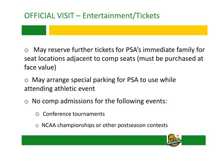 OFFICIAL VISIT – Entertainment/Tickets