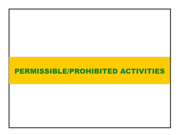 PERMISSIBLE/PROHIBITED ACTIVITIES