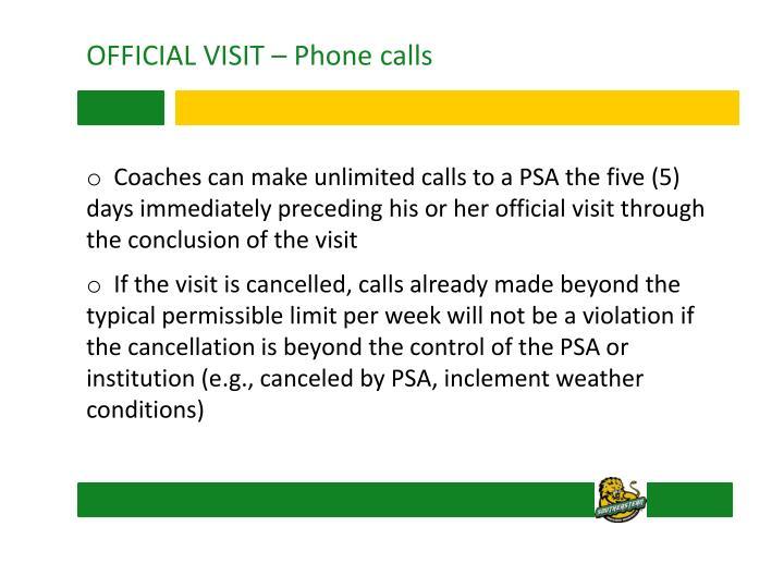 OFFICIAL VISIT – Phone calls