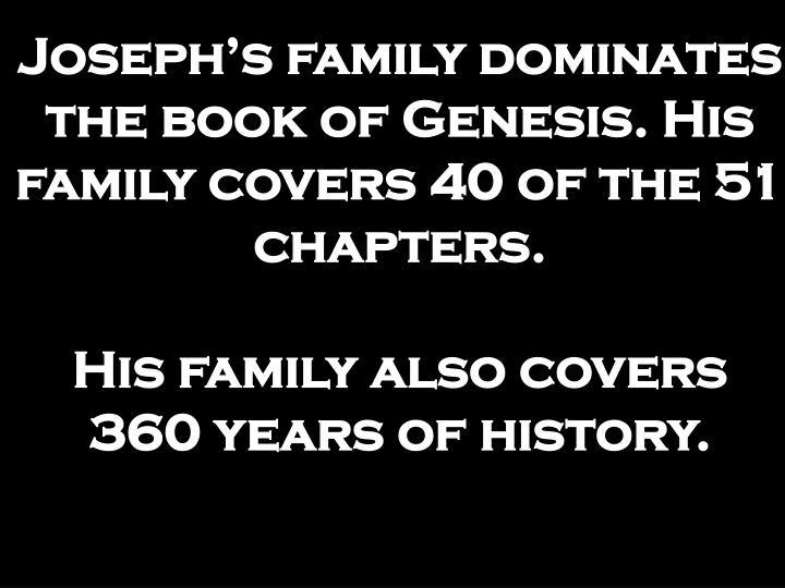 Joseph's family dominates