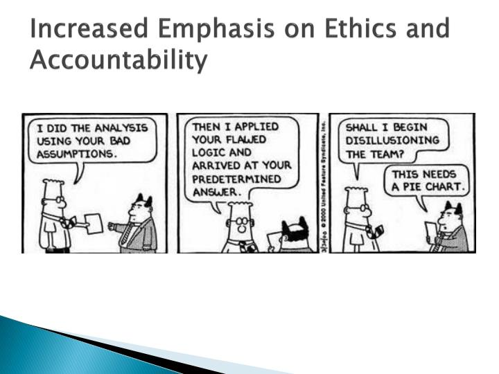 Increased Emphasis on Ethics and Accountability