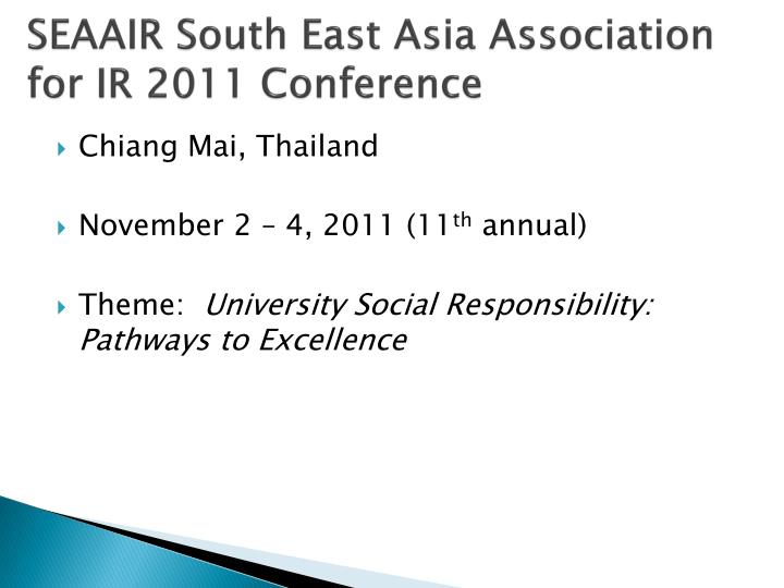 SEAAIR South East Asia Association for IR 2011 Conference