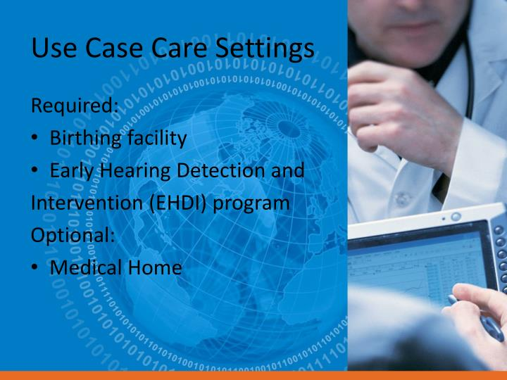 Use Case Care Settings