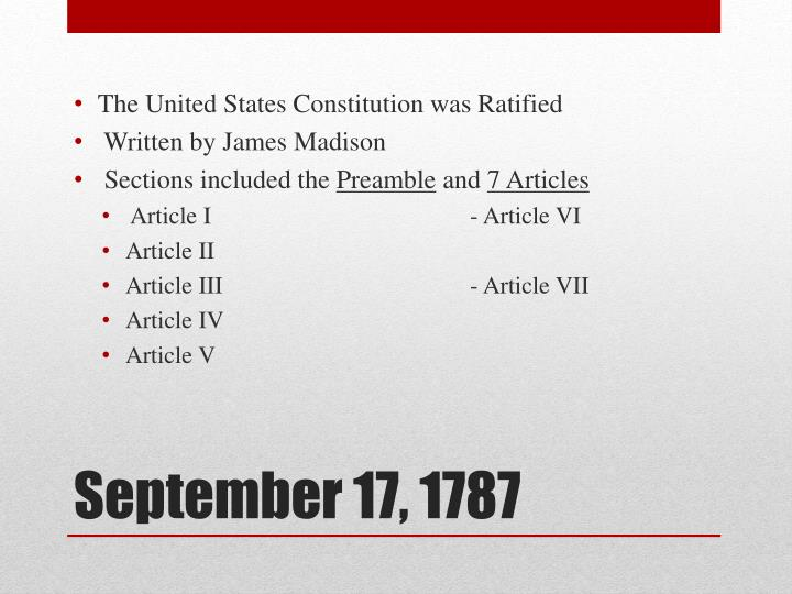 The United States Constitution was Ratified