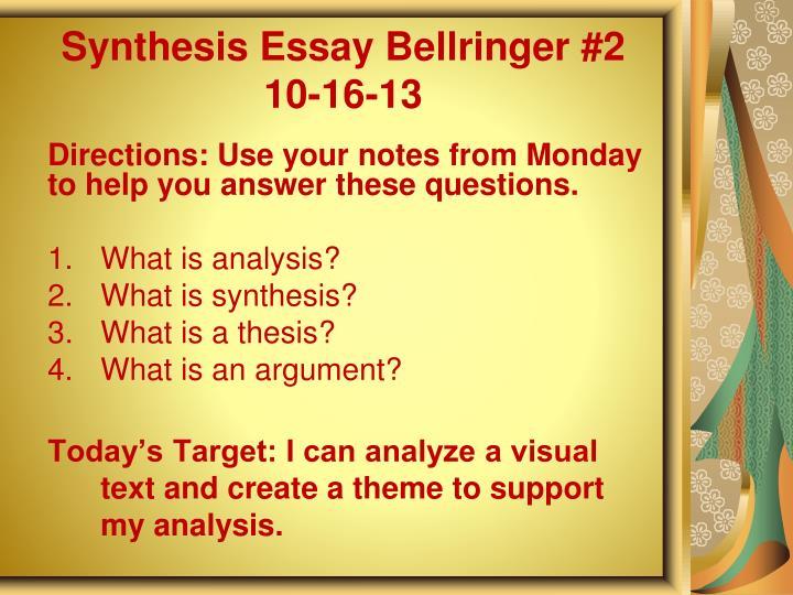 Synthesis Essay Bellringer #2