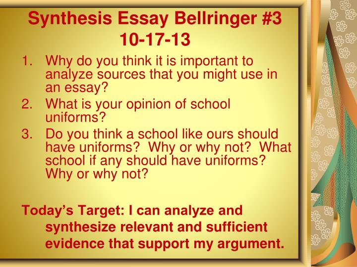 Synthesis Essay Bellringer