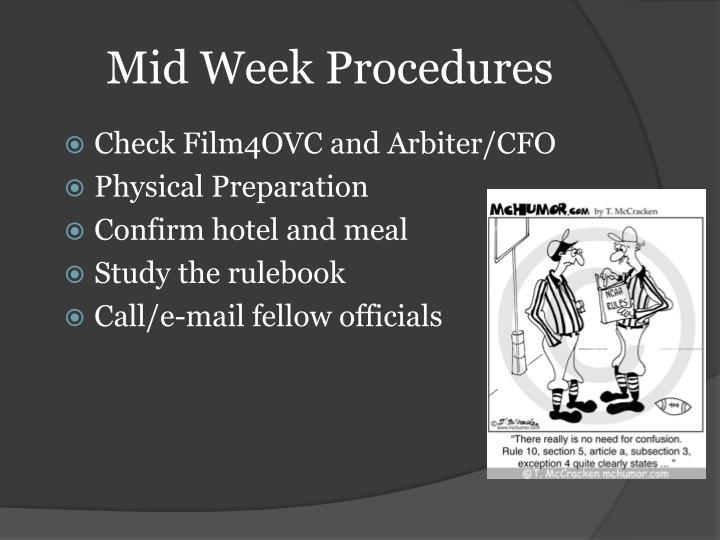 Mid Week Procedures