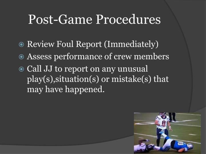 Post-Game Procedures