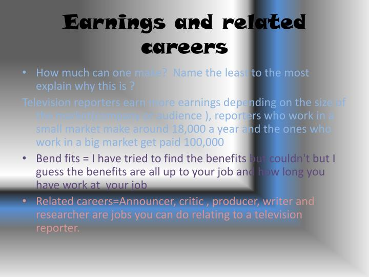 Earnings and related careers