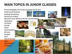 main topics in junior classes