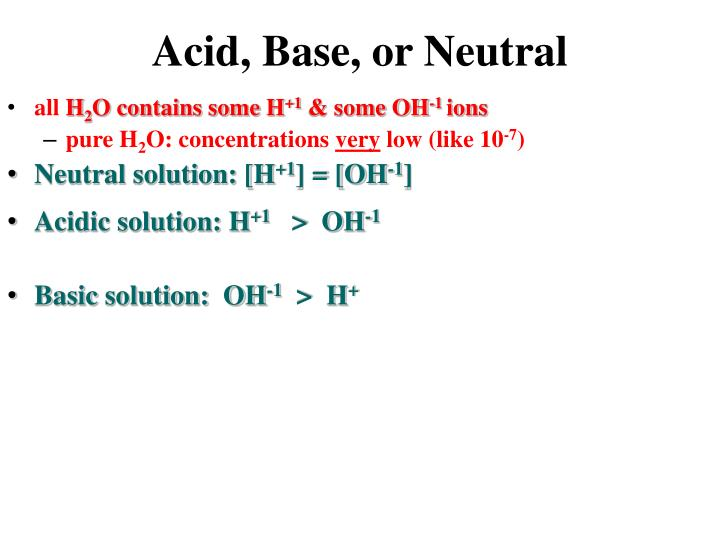 Acid, Base, or