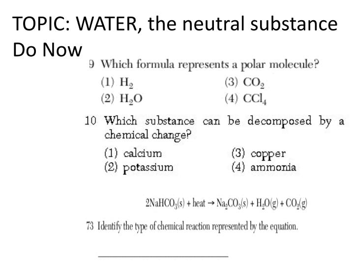 TOPIC: WATER, the neutral substance
