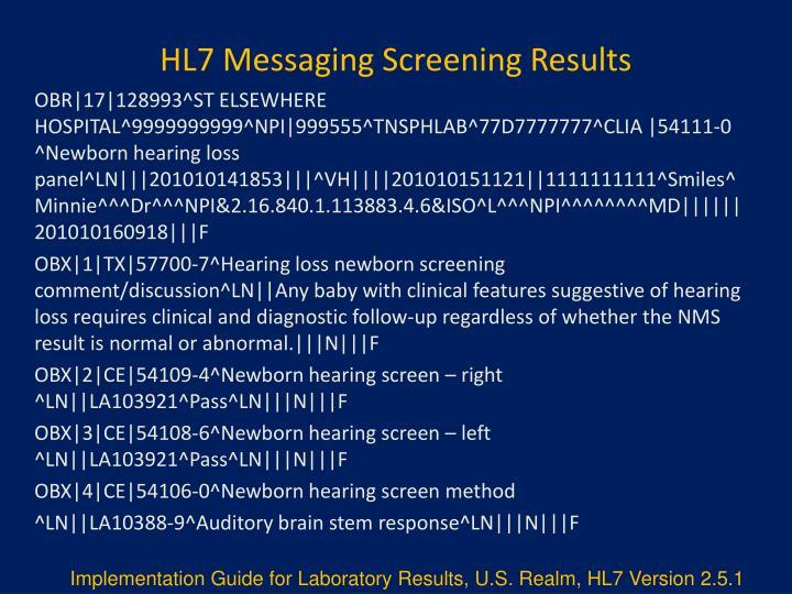HL7 Messaging Screening Results