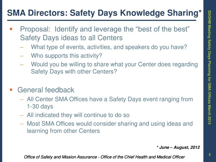 SMA Directors: Safety Days Knowledge Sharing*